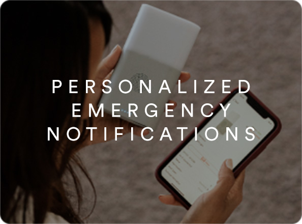 Personalized Emergency Notifications.