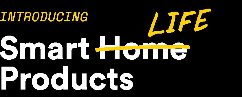 Smart Life Main Banner Text